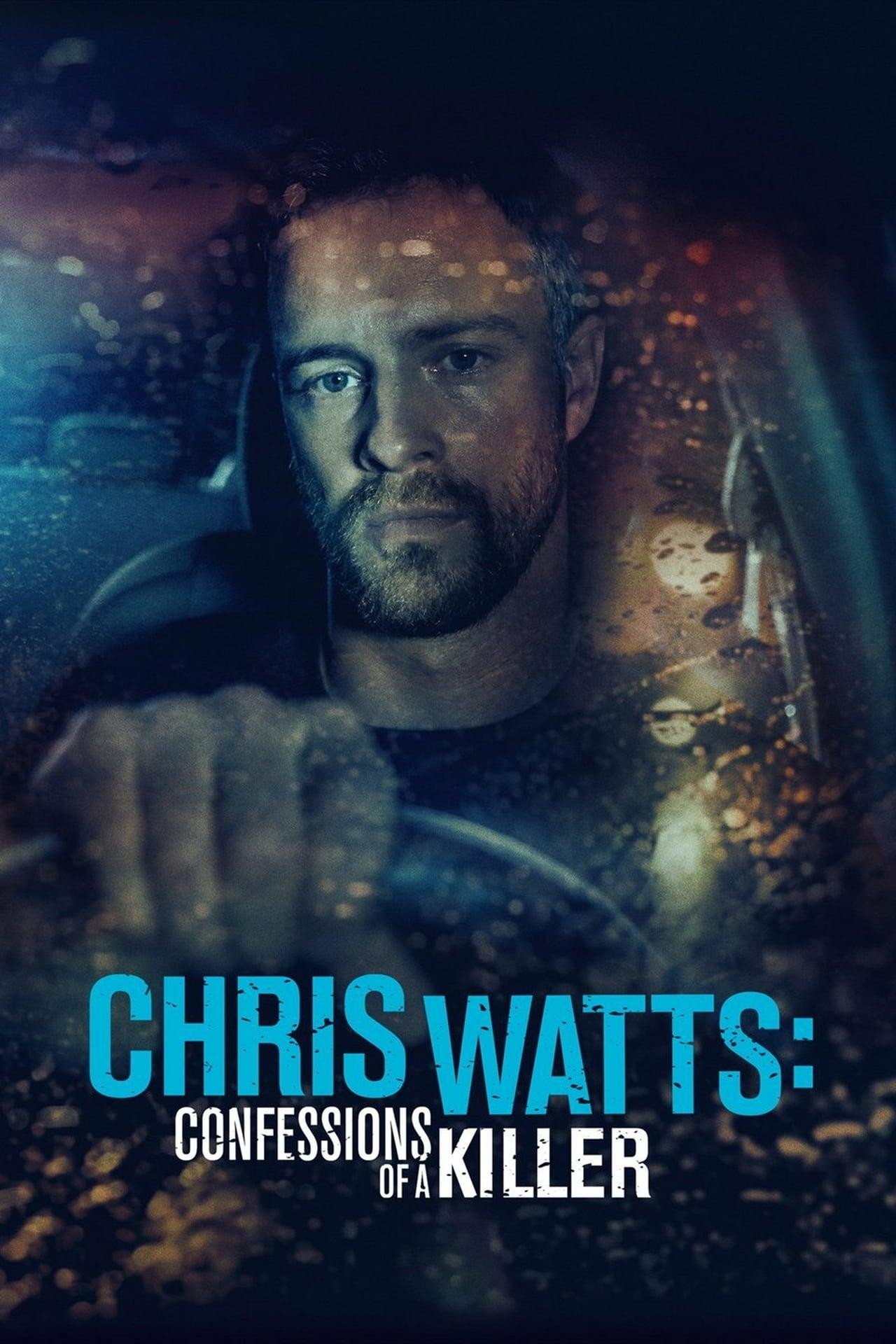 ดูหนังออนไลน์ฟรี Chris Watts Confessions of a Killer (2020)